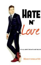 Hate n' Love. (My boss' Sequel) ON HOLD by ImmaMysterious