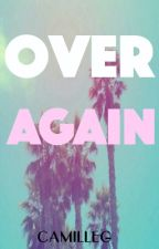 Over Again (BWWM) by CamilleG
