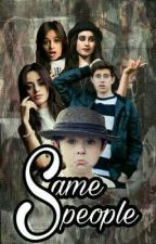 Same People-Camren (G!P) by Agatha13Nascimento