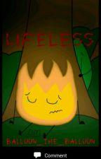 Lifeless (Fireafy) by Ship_Captain_Hat