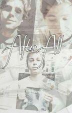 After All | LH ✔ by WiktoriaStasinowska