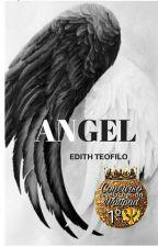 Angel ( Em Revisão)  by EdithTeofilo