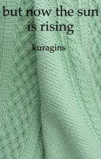 but now the sun is rising (great comet; andrierretasha) by kuragins