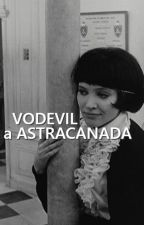 Vodevil a astracanada by AbuelaCaradura