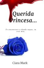Querida Princesa... by yuki_gil