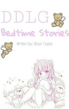 Ddlg Bedtime Stories  by taylorskye33