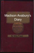 Extract From Madison Avabury's Diary  To Her Late Brother,  Finnegan. by mysterywriter1