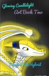Glowing Candlelight: Art Book Two by DiamondTheHybrid