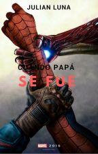 Cuando papá se fue. [SuperFamily Marvel] by ALostBoy_10