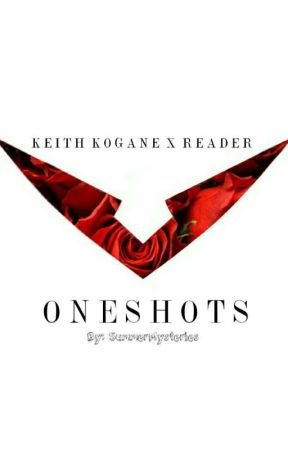 Keith x Reader Oneshots - Heat - Wattpad