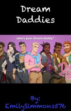 Dream Daddies by EmilySimmons576