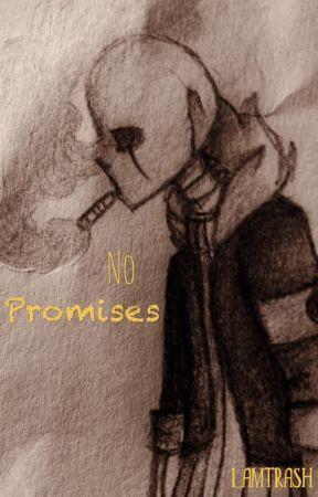 No Promises |G!SansxReader| by I_AmTrash
