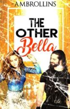 The Other Bella by -ambrollins