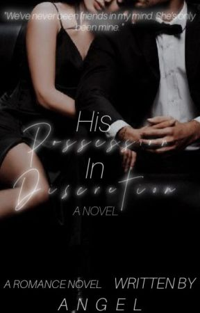 His Possession In Discretion by iiLoveydoveii