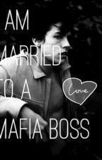 Married To A Mafia Boss by _celesteco