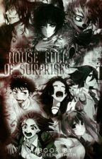 House Full Of Surprises by princekennethkim