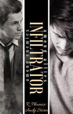 Infiltrator by AuthorRPhoenix