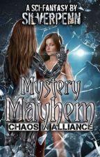 Mystery Mayhem (HIATUS) by SilverPenn