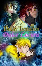 Dulce Tentación, Dulce Locura by AlexDeathRose
