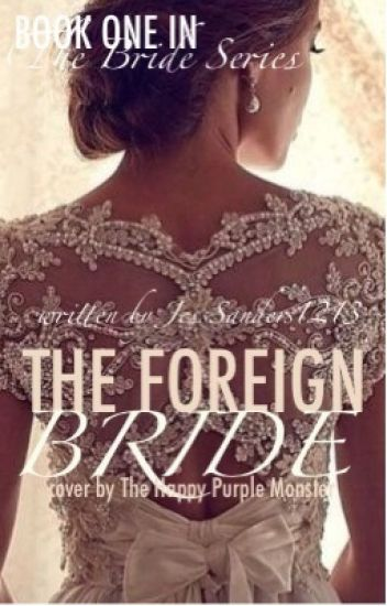 The Foreign Bride