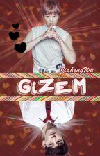 Gizem ✓ by JiahengWu