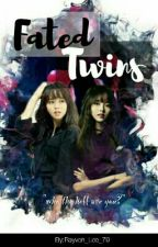Fated Twins by Rayven_Lee_79