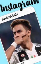 Instagram>Paulo Dybala  by vanessagriezmann