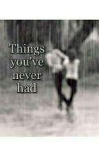 Things you've never had // Ed Sheeran  by aida_sheerio