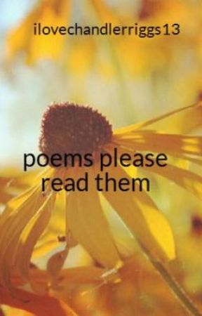 poems please read them - heres a im sorry poems for a friend - Wattpad