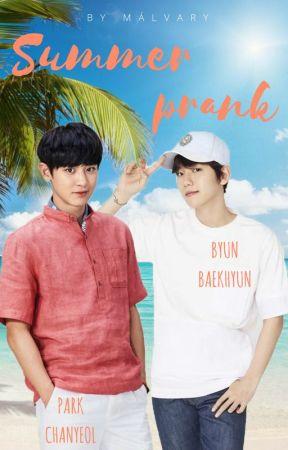 Summer Prank [ChanBaek/BaekYeol] by Malvary