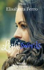 Lightswords  by Ibelieve93