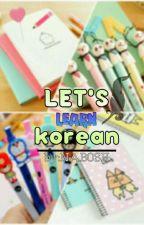 ❤ هيا نتعلم الكورية ❤ by _NABOSH_