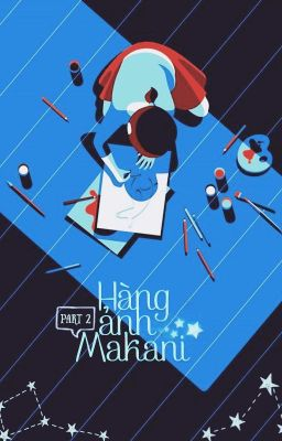 Đọc truyện Hàng ảnh Makani - Part 2