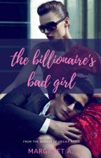 The Nerdy Billionaire and The Bad Girl by the_creative_maggie