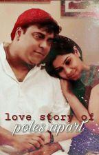 love story of poles apart by divyadivss