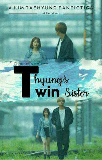 Taehyung's Twin Sister ff (BTS x Reader) - Berrykpop - Wattpad
