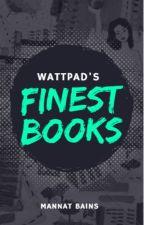 Wattpad's Finest Books by Aquarius1417