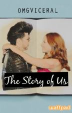 The Story of Us | ViceRylle by omgviceral