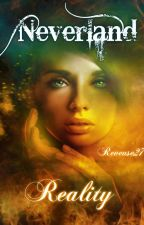 Neverland: Reality by Reveuse27