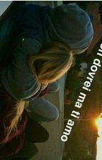 Non dovrei ma ti amo. by ronchi_fra