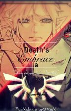 Death's Embrace [Link x Reader] by XxInsanity9870xX