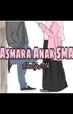 Asmara Anak SMA by heltymakmur