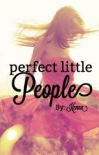 Perfect Little People by makennaa1
