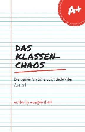Das Klassen Chaos H E L L O Wattpad