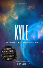 Kyle (Lujurioso Desastre) by Sdylen9
