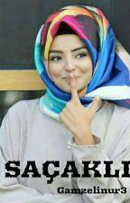 SAÇAKLI by Gamzelinur3