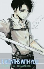 LEVI X READERS [SnK] 3 MONTHS WITH YOU by avialarr