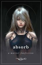 Absorb | MARVEL by spectvre