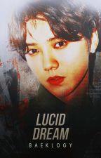 Lucid Dream [HunHan] by baeklogy