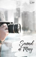 Second of May by KDramaFanfiction
